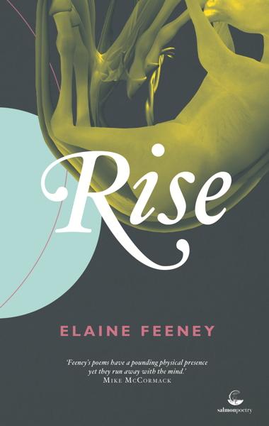 salmonpoetry com | Rise by Elaine Feeney